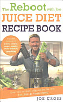The Reboot with Joe Juice Diet Recipe Book PDF