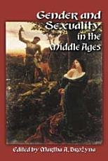 Gender and Sexuality in the Middle Ages PDF