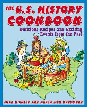 The U S  History Cookbook PDF