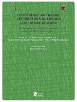 Littérature au travail, letteratura al lavoro, literature at work. La formation en sciences humaines et les mondes professionnels