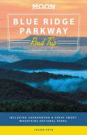 Moon Blue Ridge Parkway Road Trip