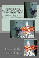 Fluttering Butterfly Cross-Stitch Pattern