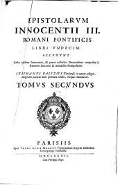 Epistolarum Innocentii III. Romani Pontificis Libri Undecim: Volume 2