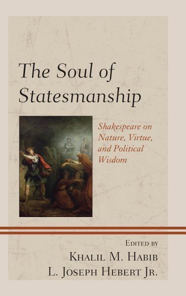 The Soul Of Statesmanship