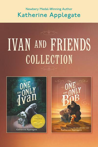 Ivan & Friends 2-Book Collection