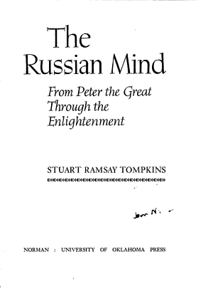 The Russian Mind: From Peter the Great through the Enlightenment