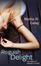 Roguish Delight: Futanari Breeding Erotica