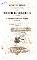 History of Europe from the Commencement of the French Revolution in 1789 to the Restauration of the Bourbons in 1815 Archibald Alison PDF