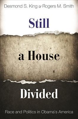 Still a House Divided