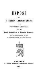 Vertoog van den bestuurlijken toestand der Provincie Limburg: voor het jaar ... 1861
