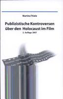 Publizistische Kontroversen   ber den Holocaust im Film PDF