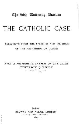 The Irish University Question, the Catholic Case