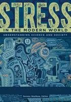 Stress in the Modern World  Understanding Science and Society  2 volumes  PDF