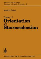 Theory of Orientation and Stereoselection
