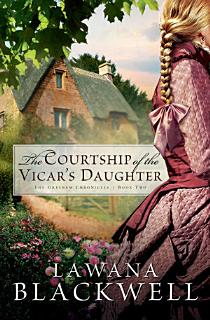 The Courtship of the Vicar s Daughter  The Gresham Chronicles Book  2  Book