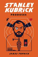 Stanley Kubrick Produces