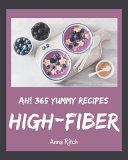 Ah! 365 Yummy High-Fiber Recipes