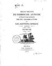 Monumenti di fabbriche antiche estratti dai disegni dei piu celebri autori da Gio. Battista Cipriani sanese. Tomo 1. \-3.!: 3