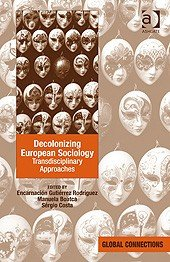 Decolonizing European Sociology: Transdisciplinary Approaches