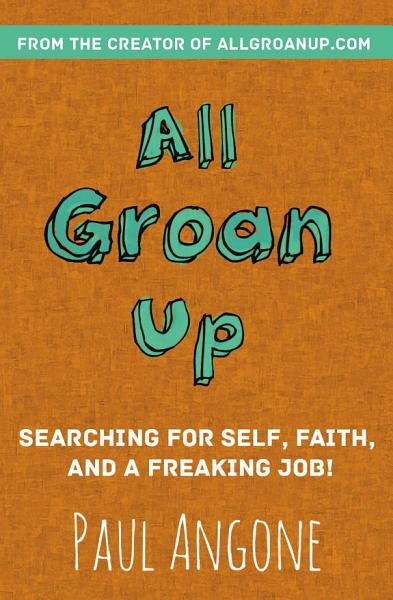 Download All Groan Up Book