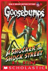 Classic Goosebumps #23: A Shocker on Shock Street