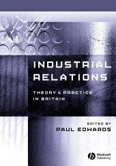 Industrial Relations: Theory and Practice, Edition 2