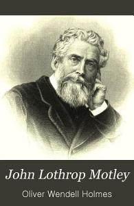John Lothrop Motley PDF