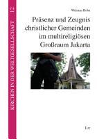 Pr  senz und Zeugnis christlicher Gemeinden im multireligi  sen Gro  raum Jakarta PDF