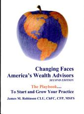 Changing Faces: America's Wealth Advisors