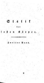 Handbuch der Statik fester Körper: mit vorzüglicher Rücksicht auf ihre Anwendung in der Architektur, Band 2