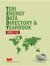 TERI Energy Data Directory & Yearbook (TEDDY) 2011/12: with complimentary CD