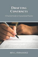 Drafting Contracts - A Practical Guide to Transactional Practice