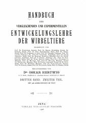 Handbuch der vergleichenden und experimentellen entwicklungslehre der wirbeltiere: Bände 2-3