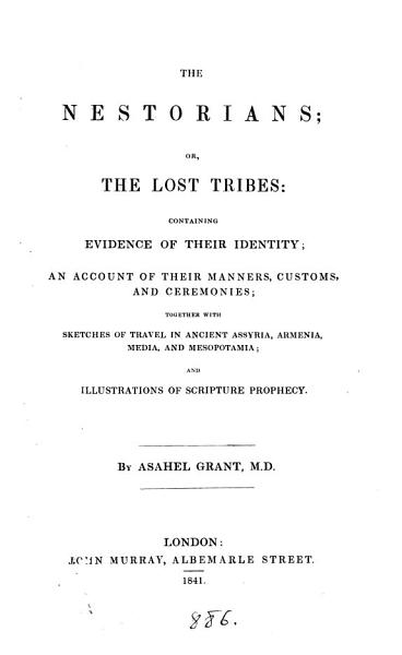 Download The Nestorians  or  The lost tribes Book