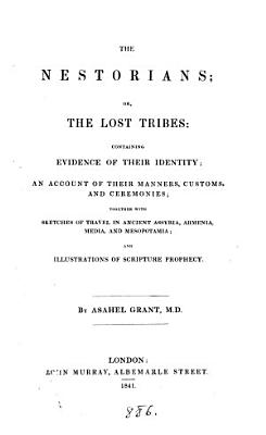 The Nestorians  or  The lost tribes