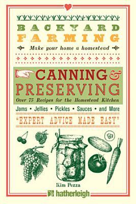 Backyard Farming  Canning   Preserving