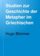 Studien zur Geschichte der Metapher im Griechischen: Band 1