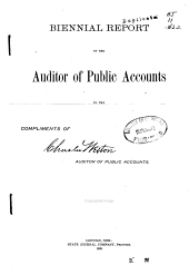 Biennial Report of the Auditor of Public Accounts to the Governor of Nebraska