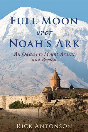 Full Moon over Noah s Ark