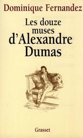 Les douze muses d'Alexandre Dumas