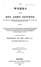 The Works of the Rev. John Newton ... to which are Prefixed Memoirs of His Life, &c: Volume 1
