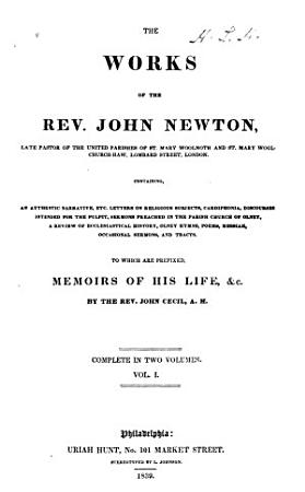 The Works of the Rev  John Newton     to which are Prefixed Memoirs of His Life   c PDF