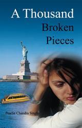 A Thousand Broken Pieces Book PDF