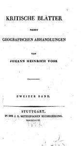 Kritische Blätter: nebst geografischen Abhandlungen, Band 2