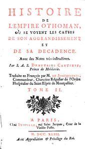 Historie de l'empire Othoman, tr. par m. de Joncquieres: Volume2