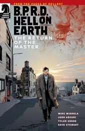 B.P.R.D. Hell on Earth: The Return of the Master #1