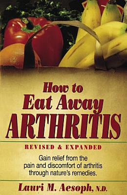 How to Eat Away Arthritis PDF