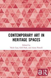 Contemporary Art In Heritage Spaces