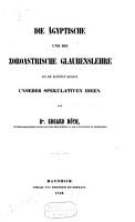 Die   gyptische und die zoroastrische Glaubenslehre als die   ltesten Quellen unserer spekulativen Ideen PDF
