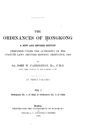 The Ordinances of Hongkong: Prepared Under the Authority of Statute Laws (revised Edition) Ordinance, 1900, Volume 1